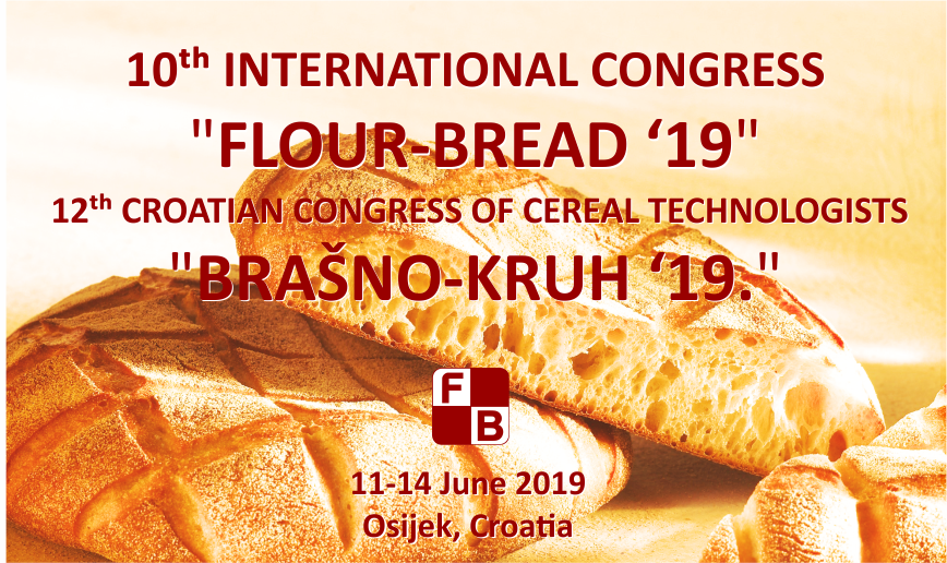 "SAVE-THE-DATE: 10th International Congress ""Flour-Bread 19"" and 12th Croatian Congress of Cereal Technologists ""Brašno-Kruh 19"""