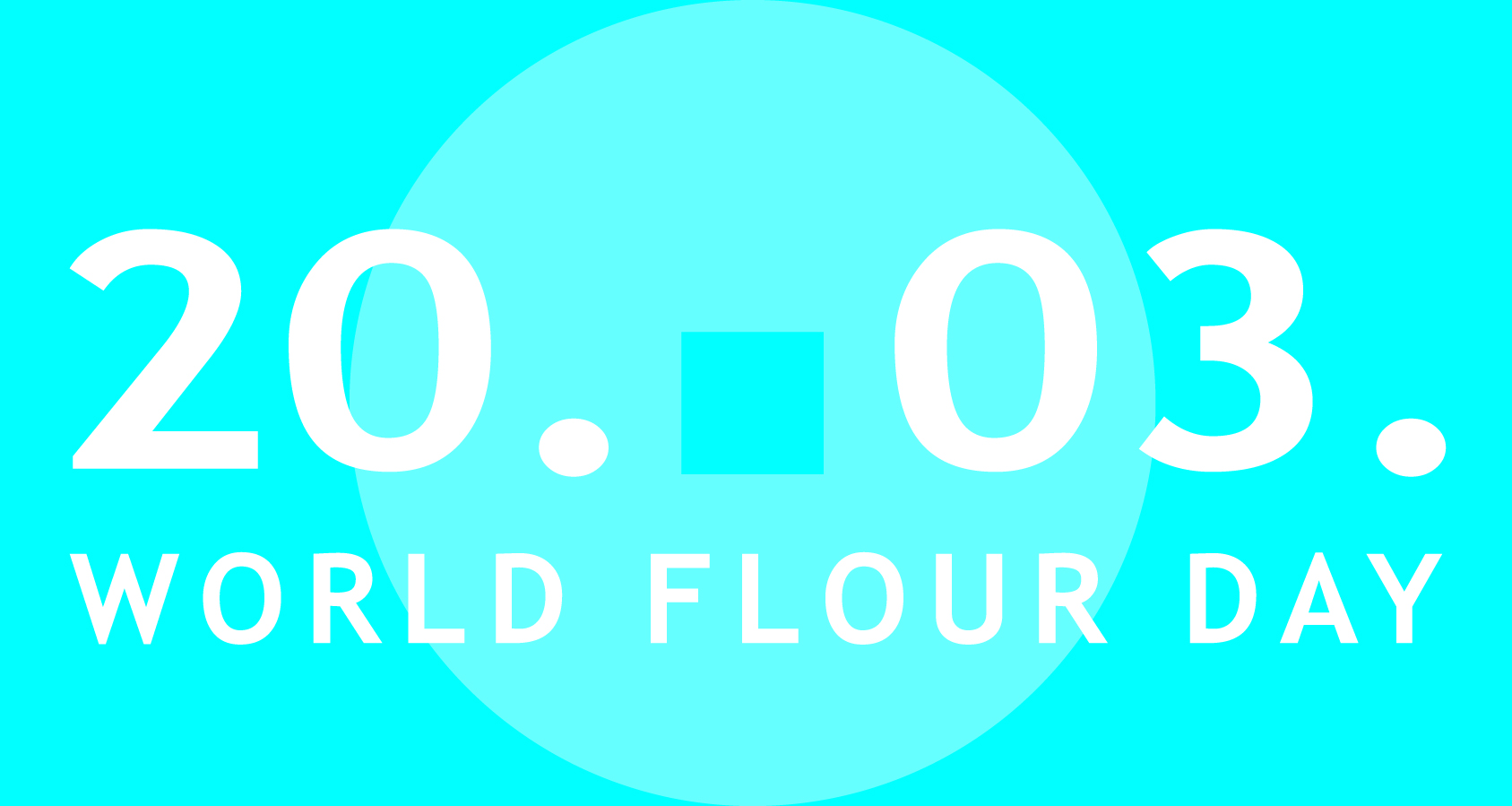 World Flour Day - March 20