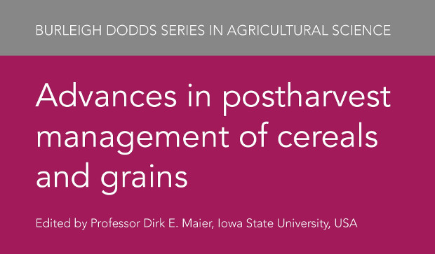 New publication: Advances in postharvest management of cereals and grains