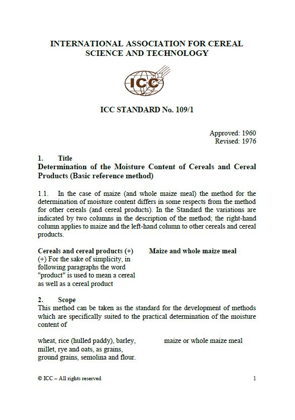 109/1 Determination of Moisture Content of Cereals and Cereal Products (Basic Reference Method) [PDF]